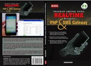 Source Code Aplikasi Absensi Siswa Realtime dengan PHP dan SMSGateway