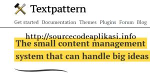 textpatterncms 300x146 - 11 CMS Php Alternative Yang Layak Anda Coba