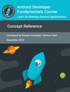 Cover Ebook Android Developer Fundamentals Course 768x1007 229x300 - Ebook Tutorial Pemrograman Android Berbahasa Indonesia Resmi Dari Google