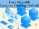 Tips Cara Memilih Web Hosting Terbaik
